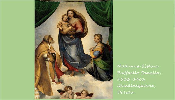 システィーナの聖母 ラファエロ・サンツィオ, 1513-14頃 アルテ・マイスター絵画館, ドレスデン