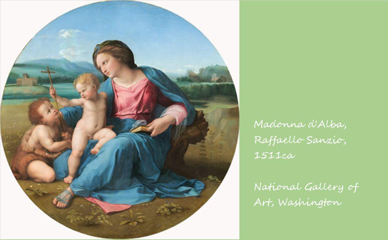 アルバの聖母 ラファエロ・サンツィオ, 1511頃 ナショナル・ギャラリー・ワシントン