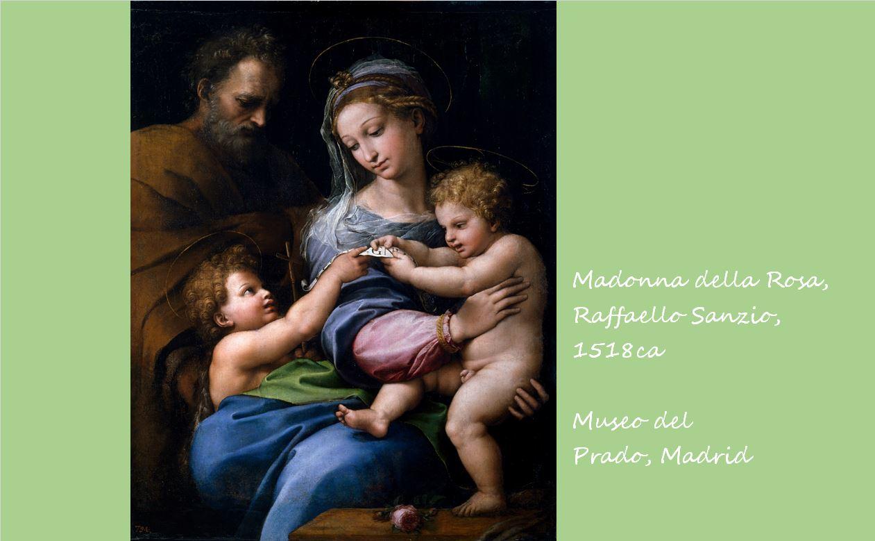 バラの聖母 ラファエロ・サンツィオ, 1518頃 プラド美術館, マドリッド